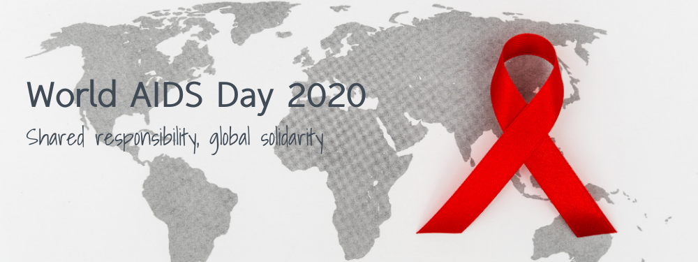 World AIDS Day 2020: Shared responsibility, global solidarity