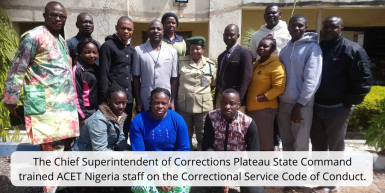 ACET Nigeria staff received four hours of training on Nigerian Correctional Service Code of Conduct