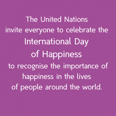 The United Nations invite everyone to celebrate the International Day of Happiness